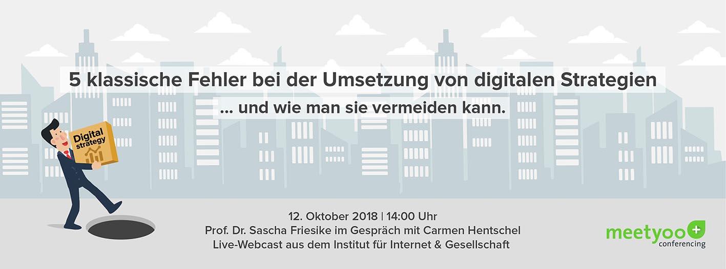 Digitale Transformation: Prof. Dr. Sascha Friesike und Carmen Hentschel im Webcast für Meetyoo